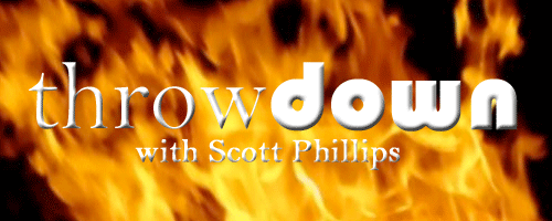 Throwdown with Scott Phillips
